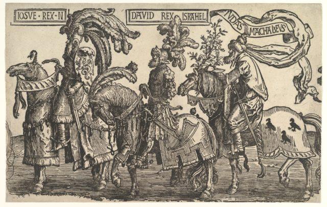 Joshua, David, and Judas Maccabee, from The Nine Heroes