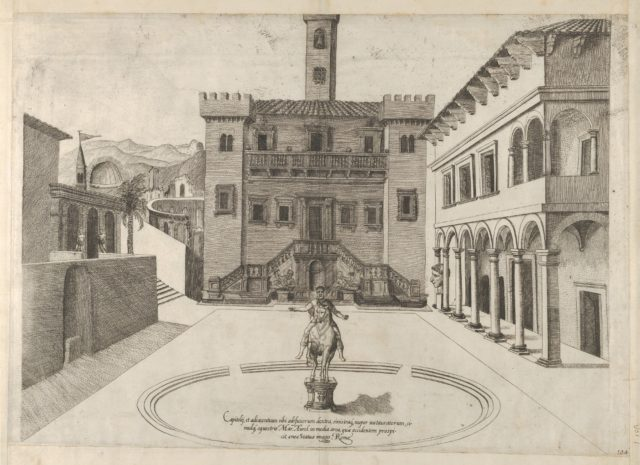 View of the Capitoline Hill during Michelangelo's restoration, the equestrian monument of Marcus Aurelius in the centre from the 'Speculum Romanae Magnificentiae:'