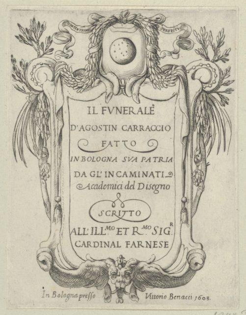 Title page to IL FUNERALE D'AGOSTIN CARRACCIO FATTO IN BOLOGNA SUA PATRIA DAGL'INCAMINATI Academici del Disegno; title inside a cartouche with a globe and stars at top and a grotesque mask at bottom