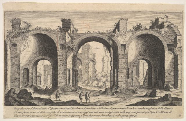 Plate 19: view of the Baths of Caracalla, indicating with inscribed letter 'A' the places from which columns were reportedly taken by Pope Pius IV to be sent to the Grand Duke of Florence, from the series 'Ruins of the antiquity of Rome, Tivoli, Pozzuoli, and other places' (Vestigi della antichità di Roma, Tivoli, Pozzvolo et altri luochi)