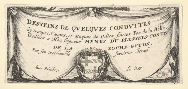 Plate 1: a coat of arms at bottom center surrounded by a draped curtain, title page for 'Troops, cannons, and attacks on towns' (Dessins de quelques conduites de troupes, canons, et ataques de villes)