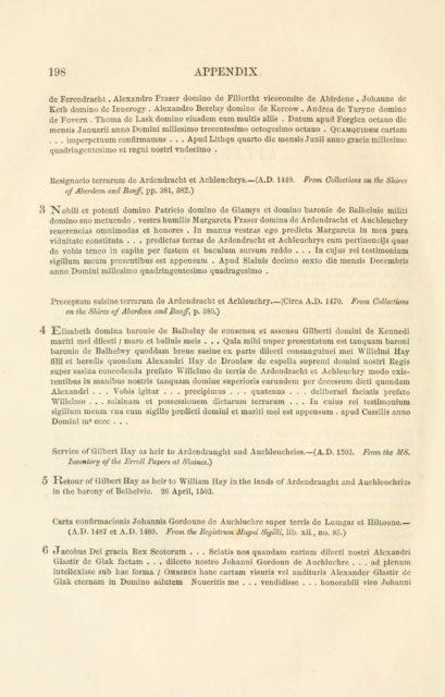 198 APPENDIX   de Ferendracht . Alexandre Fraser domino de Fillortht vicecomite de Abirdene