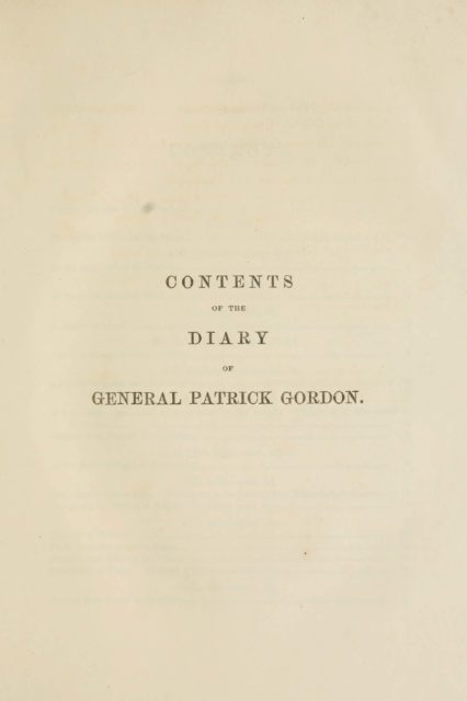 CONTENTS  OF THE  DIARY  GENERAL PATRICK GORDON.
