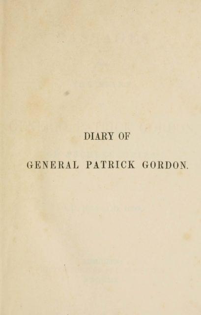 DIARY OF GENERAL PATRICK GORDON