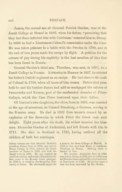 xxii PREFACE.   James, the second son of General Patrick Gordon, was at the  Jesuit College at Memel in 1686