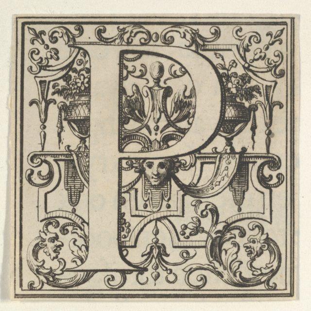 Roman Alphabet letter P with Louis XIV decoration