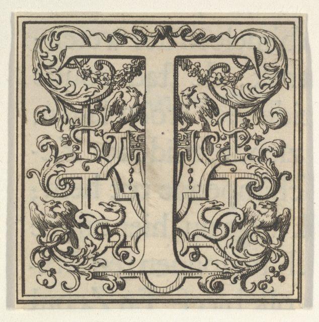 Roman Alphabet letter T with Louis XIV decoration