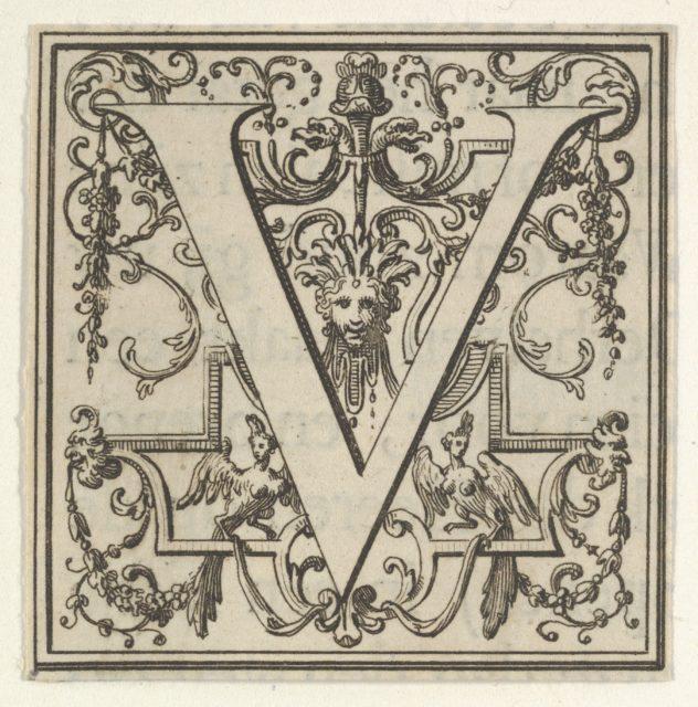 Roman Alphabet letter V with Louis XIV decoration