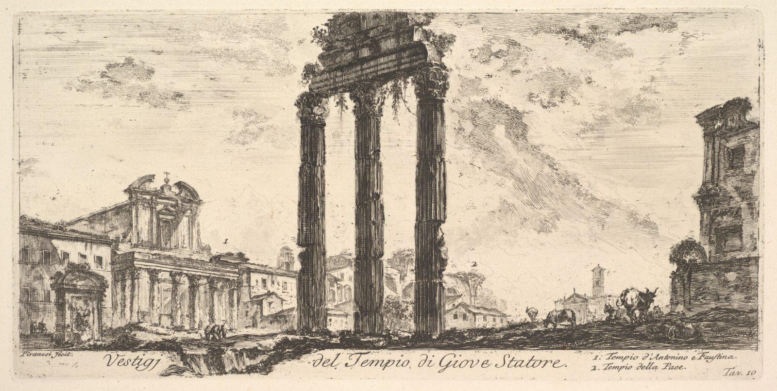 Plate 10: Ruins of the Temple of Jupiter Stator (Jupiter the Supporter). 1. Temple of Antoninus and Faustina. 2. Temple of Peace. (Vestigi del Tempio di Giove Statore. 1. Tempio d'Antonino e Faustina. 2. Tempio della Pace.)