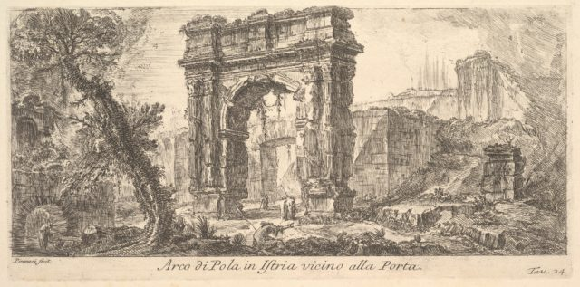 Plate 24: Arch of Pola in Istria near the Gate (Arco di Pola in Istria vicino alla Porta)