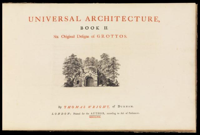 Universal Architecture: Book I, Six Original Designs of Arbours; Book II, Six Original Designs for Grottoes