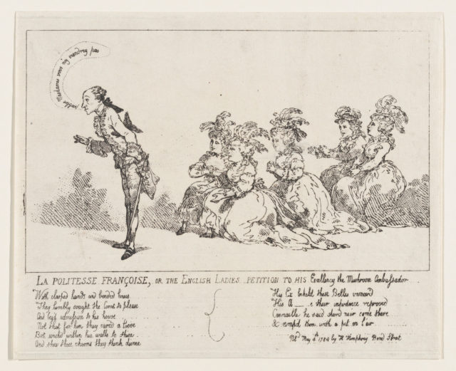 La politesse Françoise, or The English Ladies Petition to His Excellency the Mushroom Ambassador