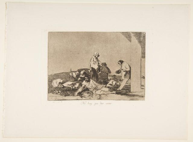 Plate 58 from 'The Disasters of War' (Los Desastres de la Guerra): 'It's no use crying out' (Ho hay que dar voces.)