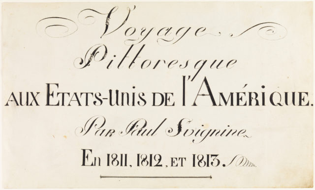 Voyage Pittoresque aux Etats-Unis de l'Amerique. Par Paul Svignine. En 1811, 1812, et 1813. (Title Page from Svinin's Portfolio of Watercolors)