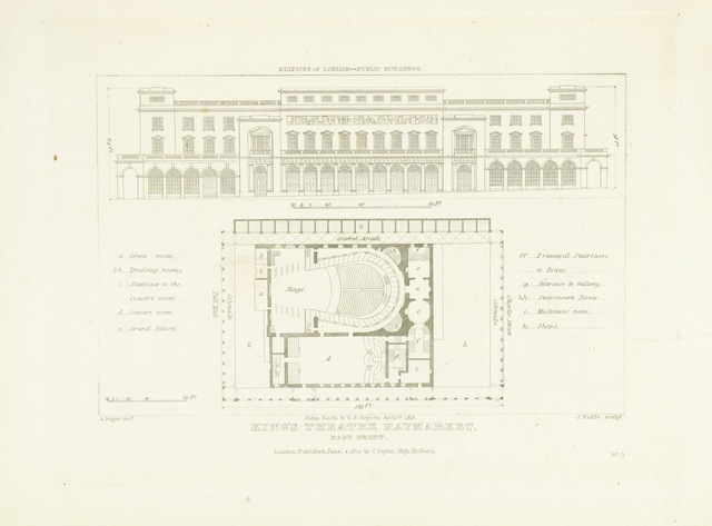 """King's Theatre from """"History and Illustrations of the London Theatres: comprising an account of the origin and progress of the drama in England; with historical and descriptive accounts of the Theatres Royal, Covent Garden, Drury Lane, Haymarket, English Opera House, and Royal Amphitheatre ... Illustrated with engravings"""""""