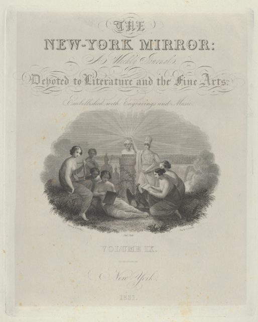 Title Page: The New York Mirror, A Weekly Journal, Devoted to Literature and the Fine Arts. Embellished with Engravings and Music, Volume IX
