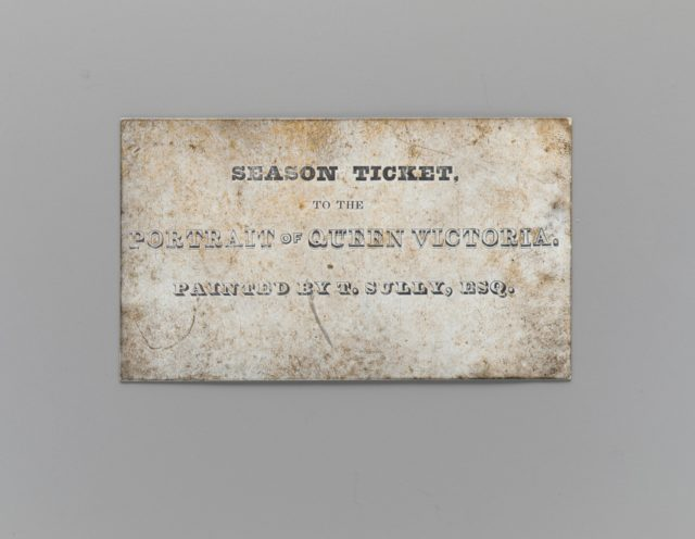 Season Ticket to the Portrait of Queen Victoria by T. Sully, Esq.