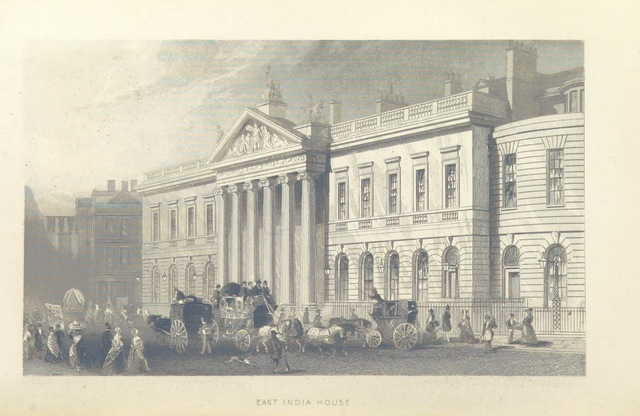 """East India House from """"Illustrated London, or, a series of views in the British metropolis and its vicinity, engraved by Albert Henry Payne, from original drawings. The historical, topographical and miscellaneous notices, by W. I. Bicknell"""""""