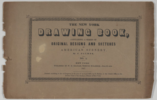 The New York Drawing Book, Containing a Series of Original Designs and Sketches of American Scenery, by F. Palmer, No. 2