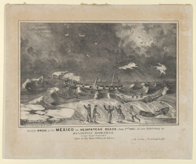 Dreadful Wreck of the Mexico on Hempstead Beach, January 2nd, 1837 – As Now Exhibiting at Hanington Dioramas–Perished in All–115 Souls.