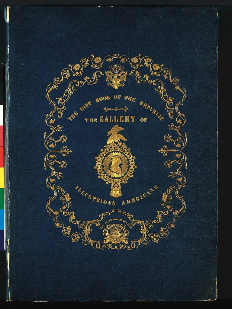 The Gallery of Illustrious Americans, Containing the Portraits and Biographical Sketches of Twenty-four of the Most Eminent Citizens of the American Republic