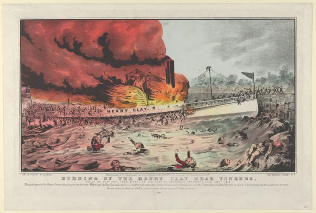 Burning of the Henry Clay Near Yonkers–While on Her Trip From Albany to New York on Wednesday Afternoon July 28th, 1852.–The rapid spread of the flames forced the passengers into the water. Mothers and children, husbands and wives, brothers and sisters were drowned together, whilst trying to save each other. Little children buffetted the waves in vain for a few moments, and then sunk to rise no more. Persons on board about 500 of which number nearly 100 are supposed to have perished.