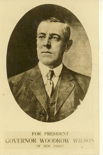 Governor Woodrow Wilson for President