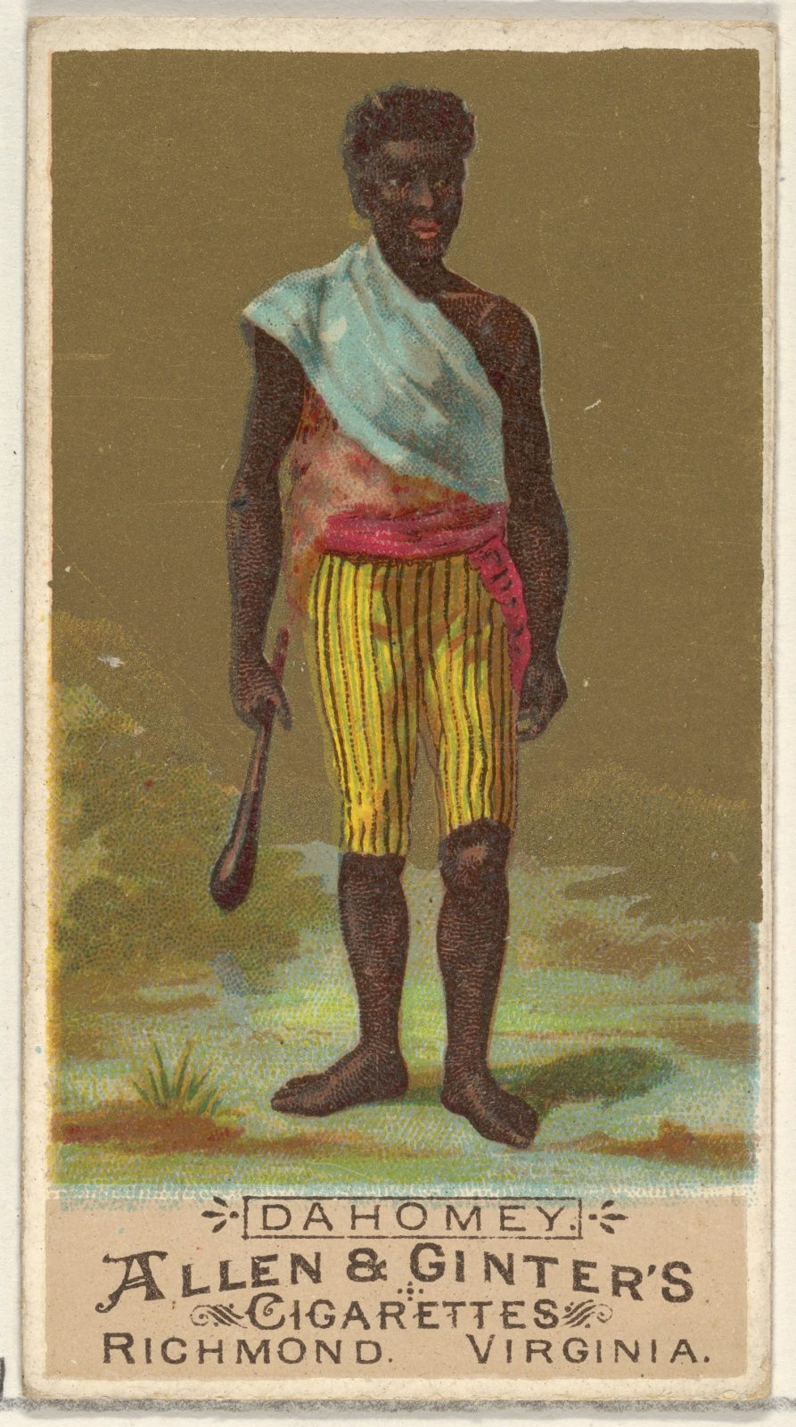 Dahomey, from the Natives in Costume series (N16) for Allen & Ginter Cigarettes Brands