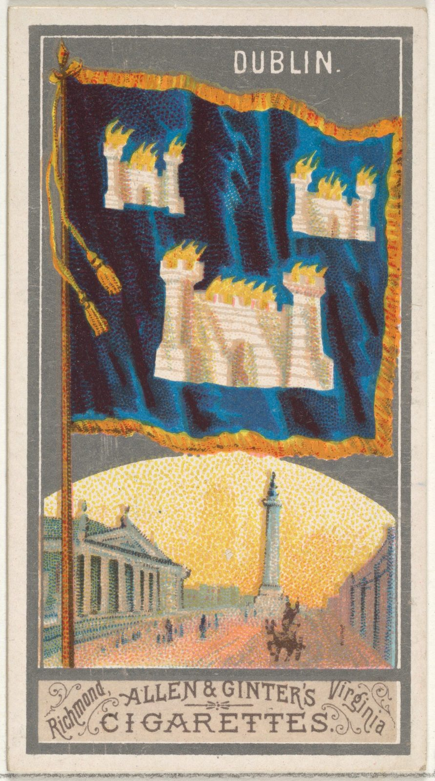 Dublin, from the City Flags series (N6) for Allen & Ginter Cigarettes Brands