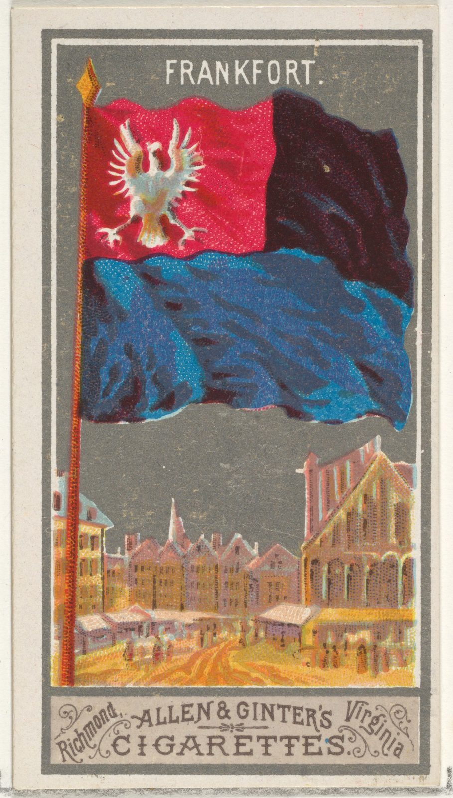 Frankfurt, from the City Flags series (N6) for Allen & Ginter Cigarettes Brands