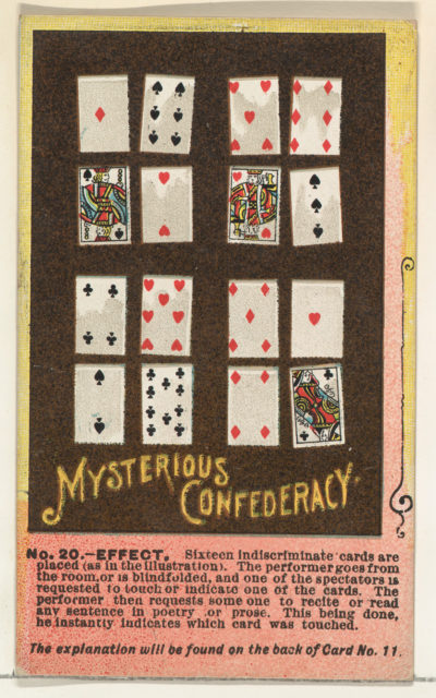 Number 20, Mysterious Confederacy, from the Tricks with Cards series (N138) issued by W. Duke, Sons & Co. to promote Honest Long Cut Tobacco