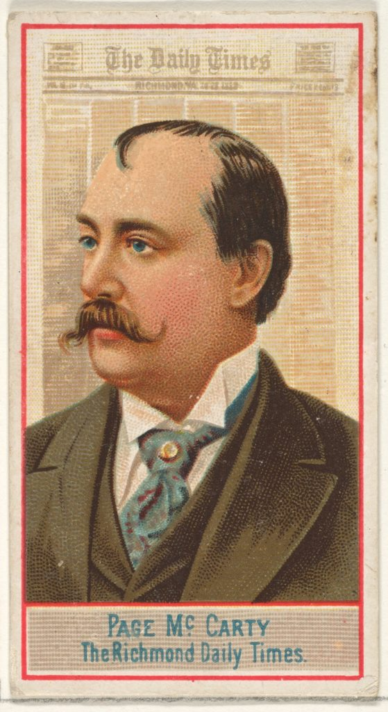 Page McCarty, The Richmond Daily Times, from the American Editors series (N1) for Allen & Ginter Cigarettes Brands