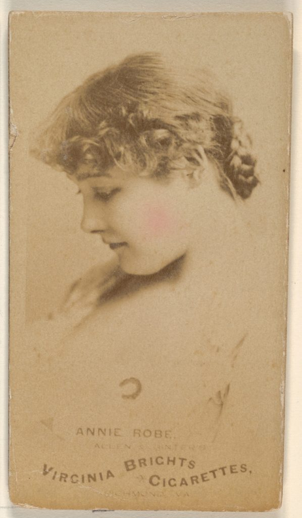 Annie Robe, from the Actors and Actresses series (N45, Type 1) for Virginia Brights Cigarettes