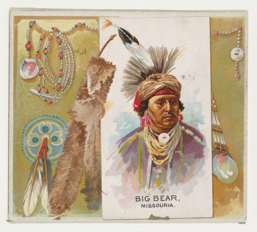Big Bear, Missouria, from the American Indian Chiefs series (N36) for Allen & Ginter Cigarettes