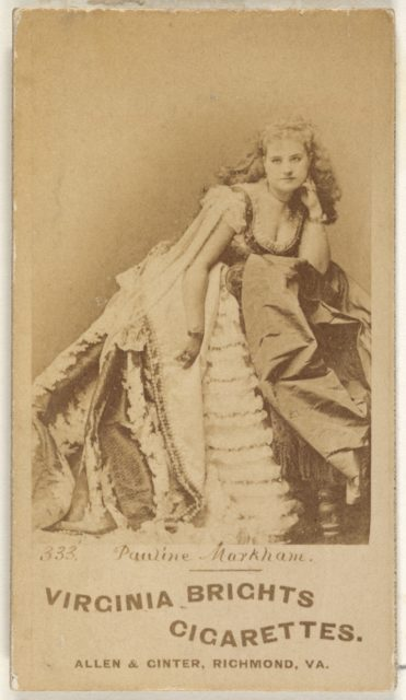 Card 333, Pauline Markham, from the Actors and Actresses series (N45, Type 1) for Virginia Brights Cigarettes