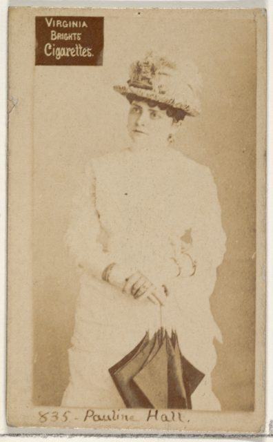 Card 835, Pauline Hall, from the Actors and Actresses series (N45, Type 2) for Virginia Brights Cigarettes