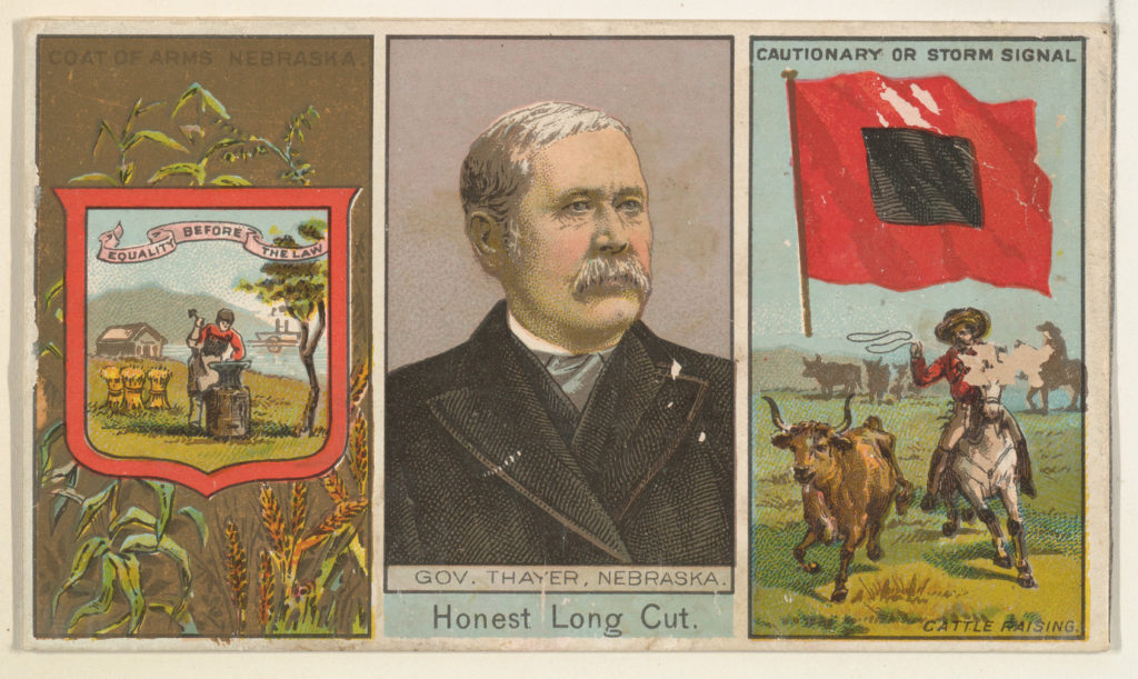 """Governor Thayer, Nebraska, from """"Governors, Arms, Etc."""" series (N133-1), issued by Duke Sons & Co."""