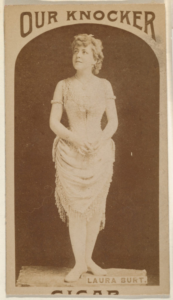 Laura Burt, from the Actresses series (N665) promoting Our Knocker Cigars