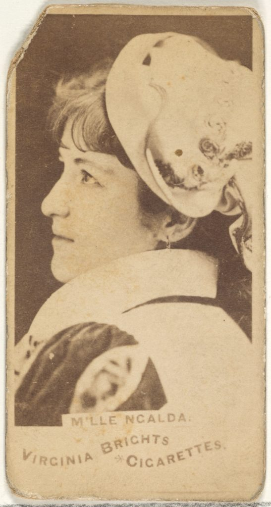 M'lle Ncalda, from the Actors and Actresses series (N45, Type 1) for Virginia Brights Cigarettes