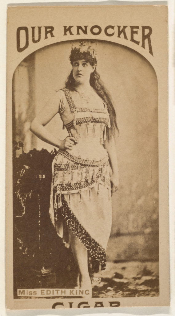 Miss Edith King, from the Actresses series (N665) promoting Our Knocker Cigars