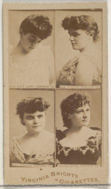 Miss Kate Uart, Corsair Co./ Eva Shaler, Corsair Co./ Eva Shaler, Corsair Co./ Carrie Behr, Corsair Co., from the Actors and Actresses series (N45, Type 4) for Virginia Brights Cigarettes
