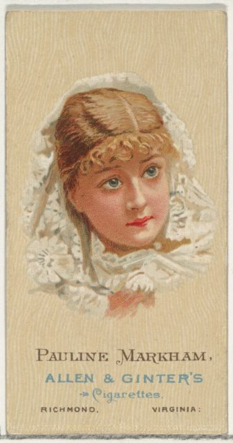 Pauline Markham, from World's Beauties, Series 2 (N27) for Allen & Ginter Cigarettes