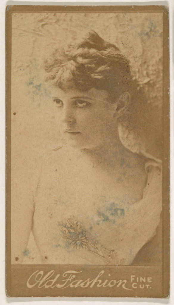 Portrait of actress, from the Actresses series (N664) promoting Old Fashion Fine Cut Tobacco