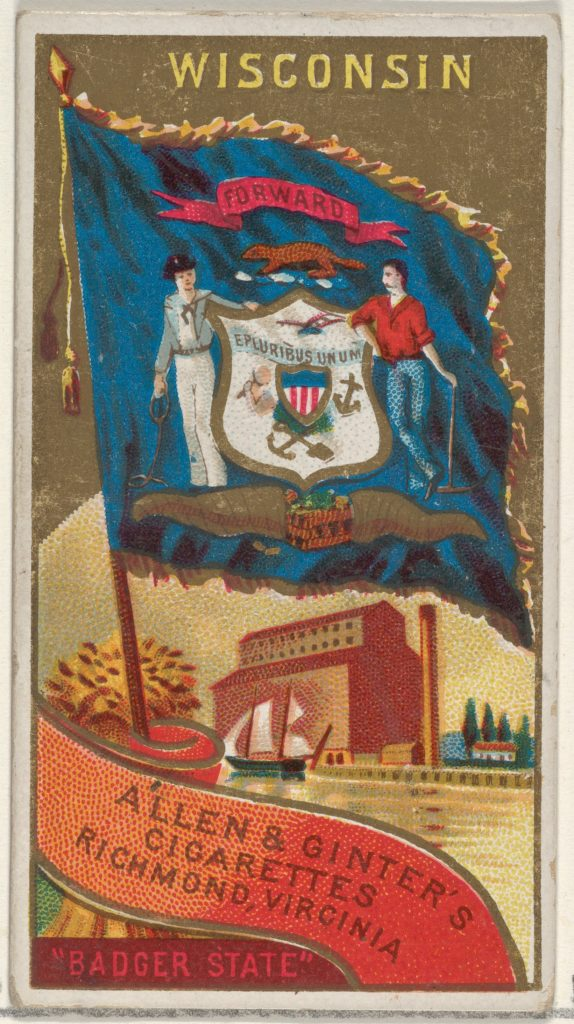 Wisconsin, from Flags of the States and Territories (N11) for Allen & Ginter Cigarettes Brands