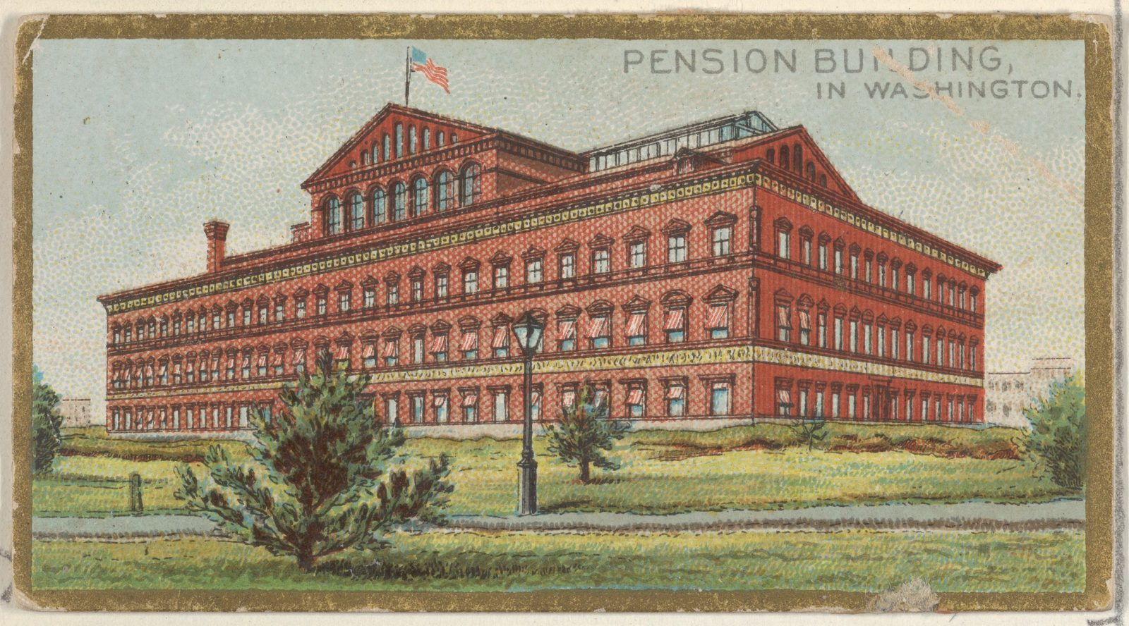 Pension Building in Washington, from the General Government and State Capitol Buildings series (N14) for Allen & Ginter Cigarettes Brands