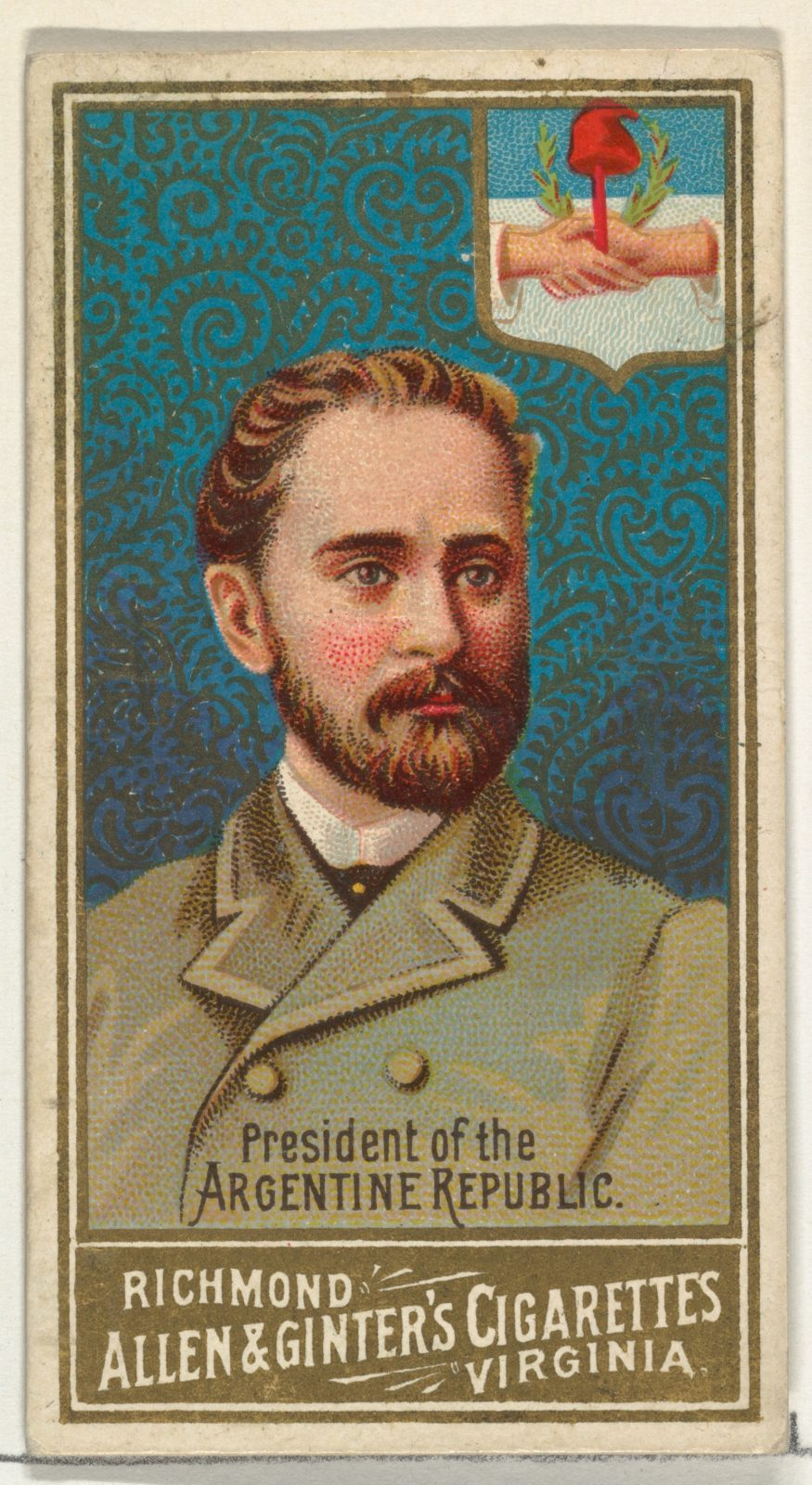 President of the Argentine Republic, from World's Sovereigns series (N34) for Allen & Ginter Cigarettes