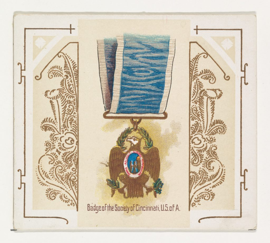 Badge of the Society of Cincinnati, United States of America, from the World's Decorations series (N44) for Allen & Ginter Cigarettes