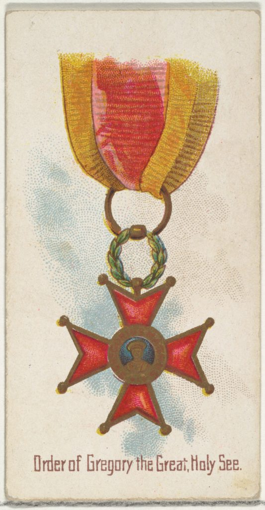 Order of Gregory the Great, Holy See, from the World's Decorations series (N30) for Allen & Ginter Cigarettes