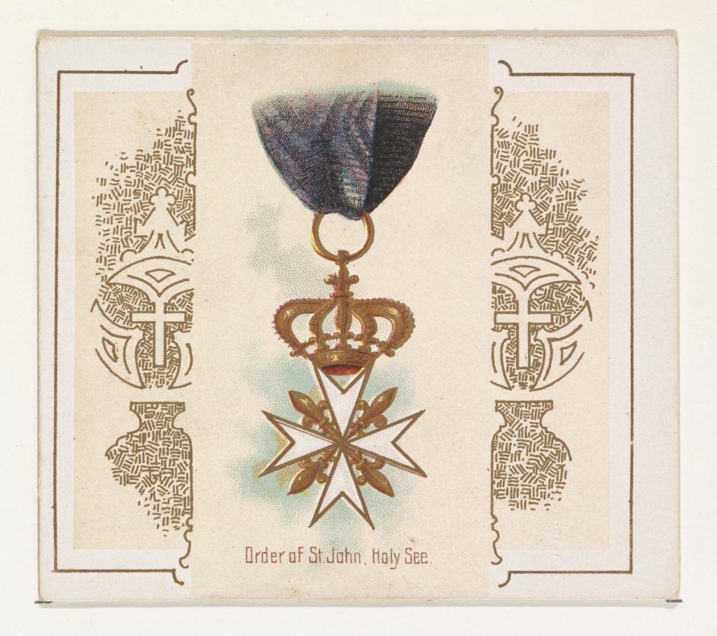 Order of Saint John, Holy See, from the World's Decorations series (N44) for Allen & Ginter Cigarettes