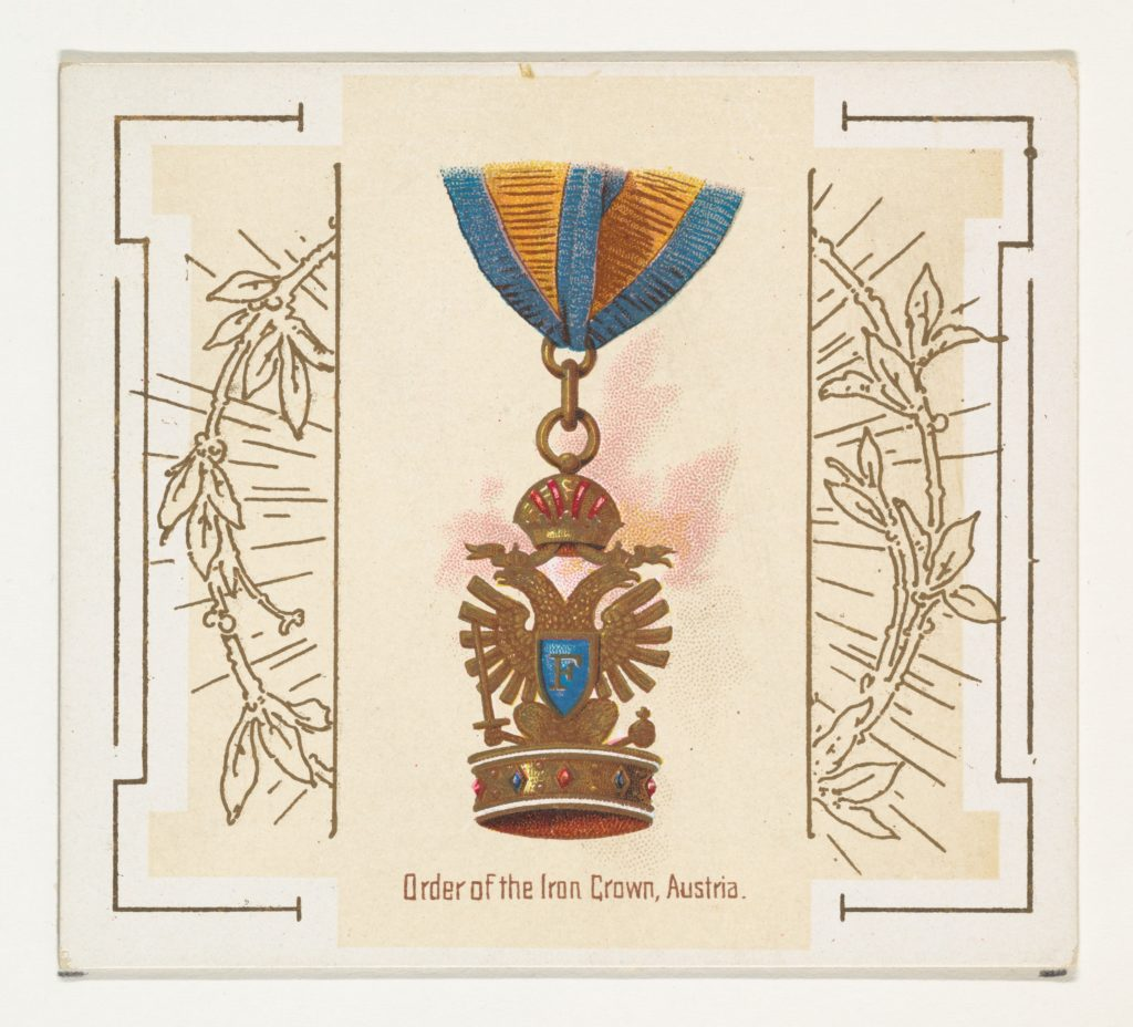 Order of the Iron Crown, Austria, from the World's Decorations series (N44) for Allen & Ginter Cigarettes